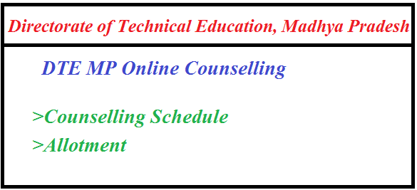 DTE MP Counselling 2019 | Online Counselling Schedule, Seat Allotment