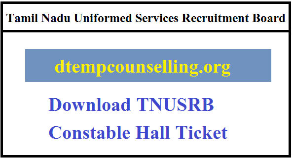 TNUSRB Constable Hall Ticket 2019