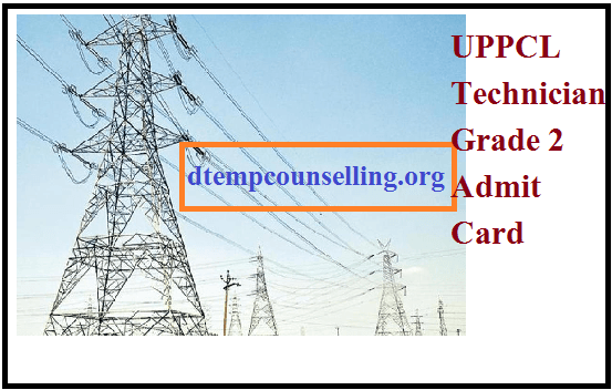 UPPCL Technician Admit Card 2019