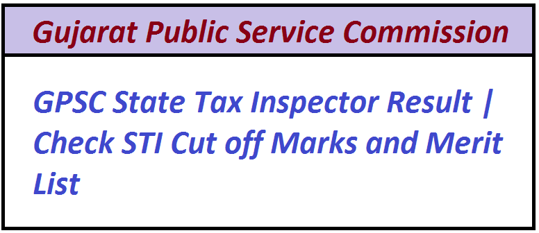 GPSC State Tax Inspector Result 2021