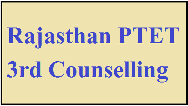 Rajasthan PTET 1st Counselling 2020