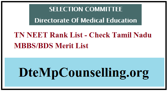 TN NEET Rank List 2019 (To Be Out on July 6) TN MBBS/BDS Merit List