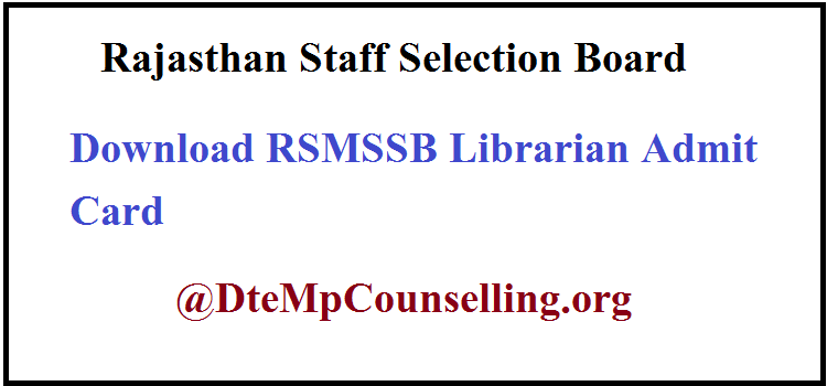 RSMSSB Librarian Admit Card 2019