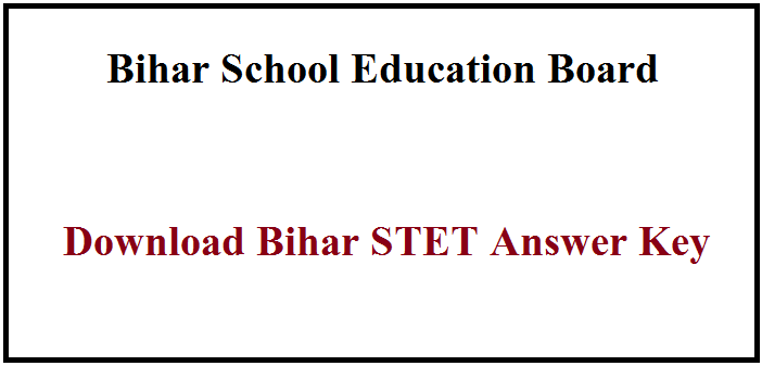 Bihar STET Answer Key 2019