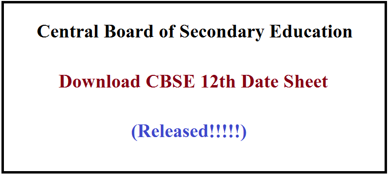 CBSE 12th Date Sheet 2021