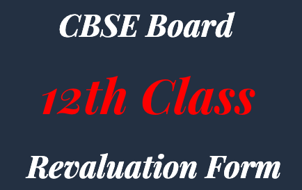 cbse 12th revaluation form 2020